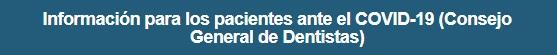 informacion para pacientes sobre corona virus - colegio dentistas castellon